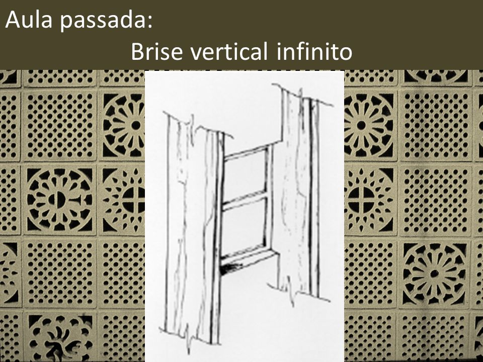 Brise vertical infinito