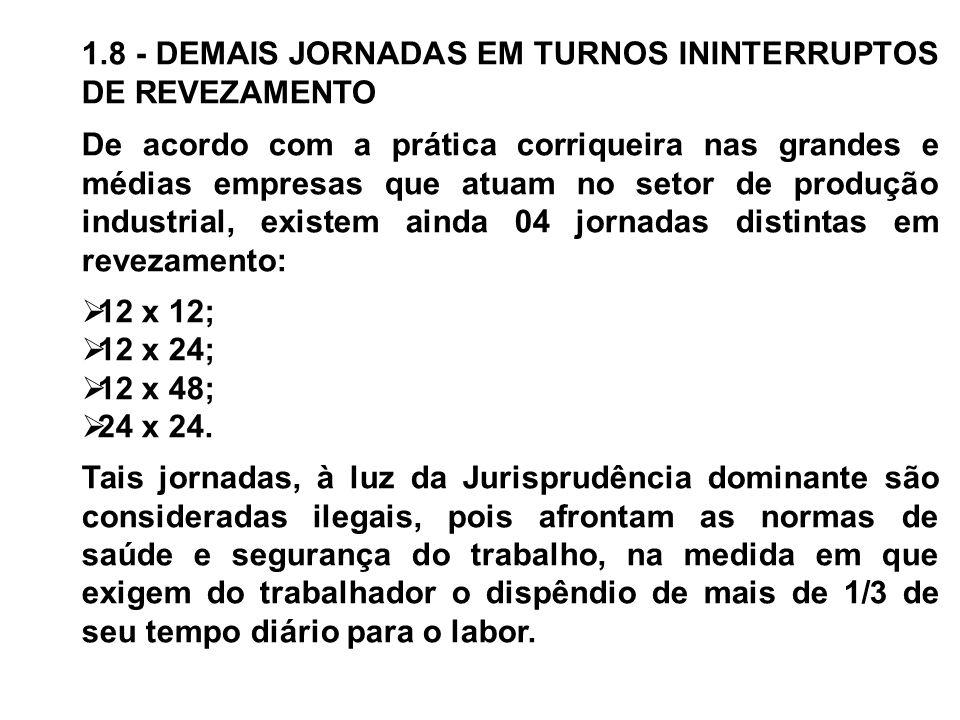 1.8 - DEMAIS JORNADAS EM TURNOS ININTERRUPTOS DE REVEZAMENTO