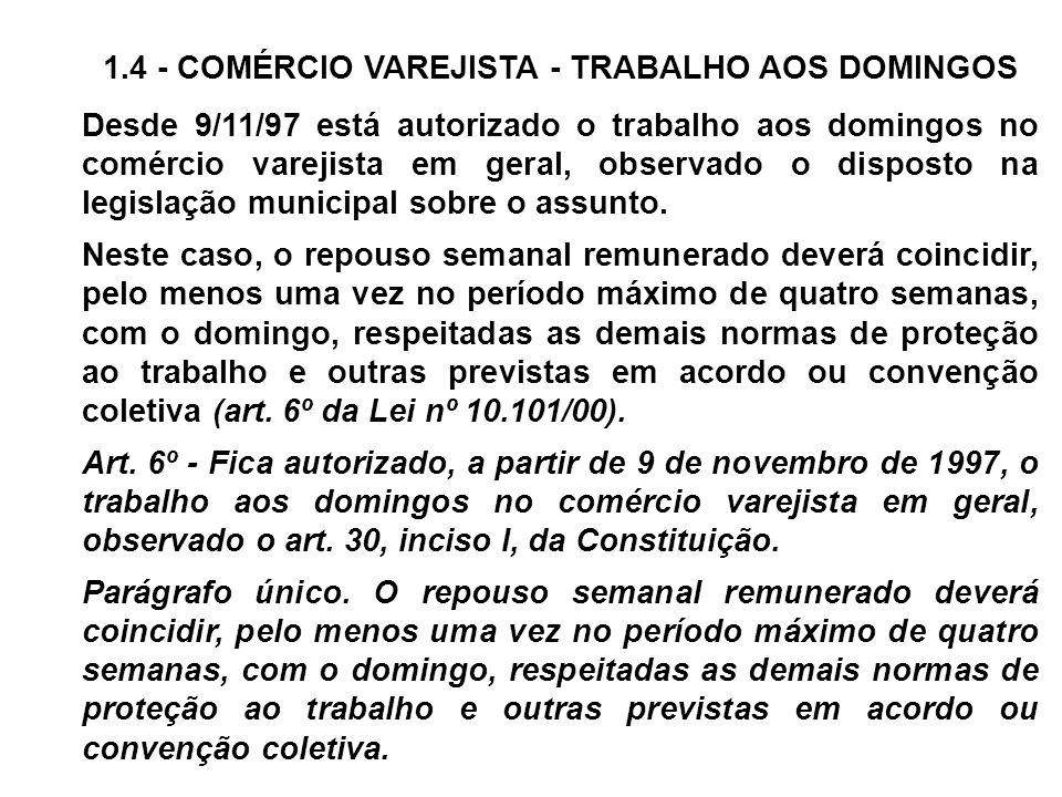 1.4 - COMÉRCIO VAREJISTA - TRABALHO AOS DOMINGOS