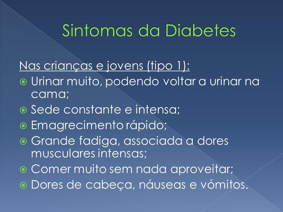 Sintomas da Diabetes Nas crianças e jovens (tipo 1):