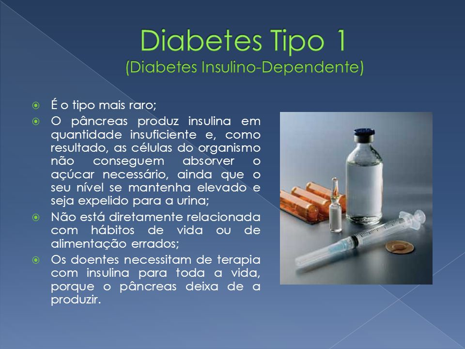 Diabetes Tipo 1 (Diabetes Insulino-Dependente)