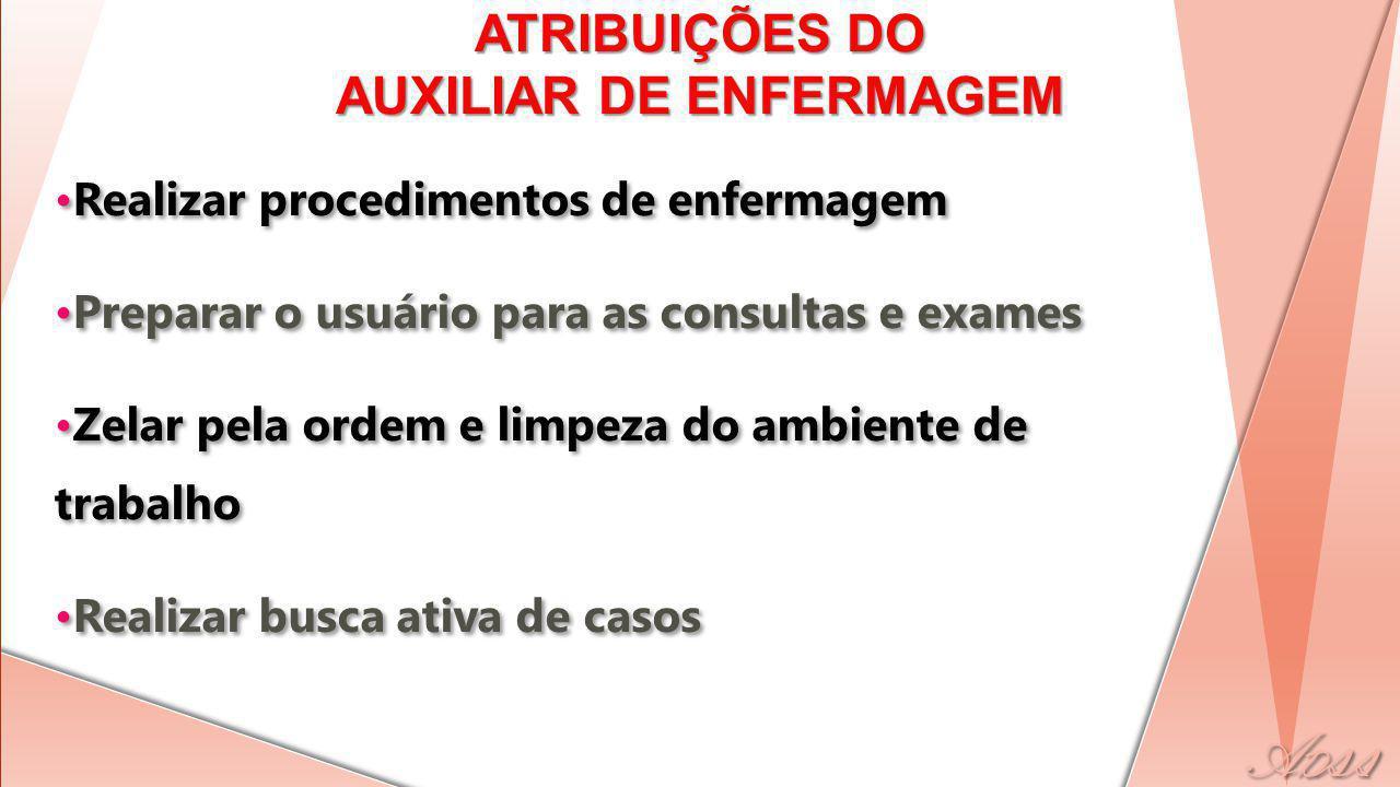 ATRIBUIÇÕES DO AUXILIAR DE ENFERMAGEM
