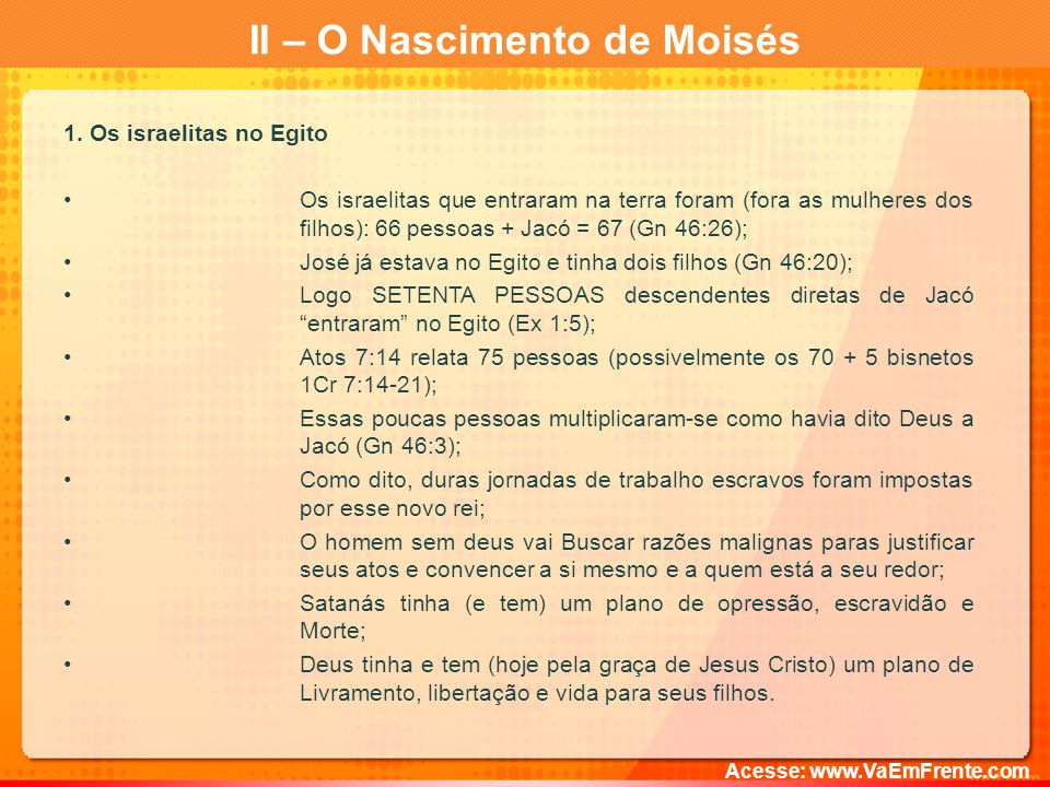 II – O Nascimento de Moisés