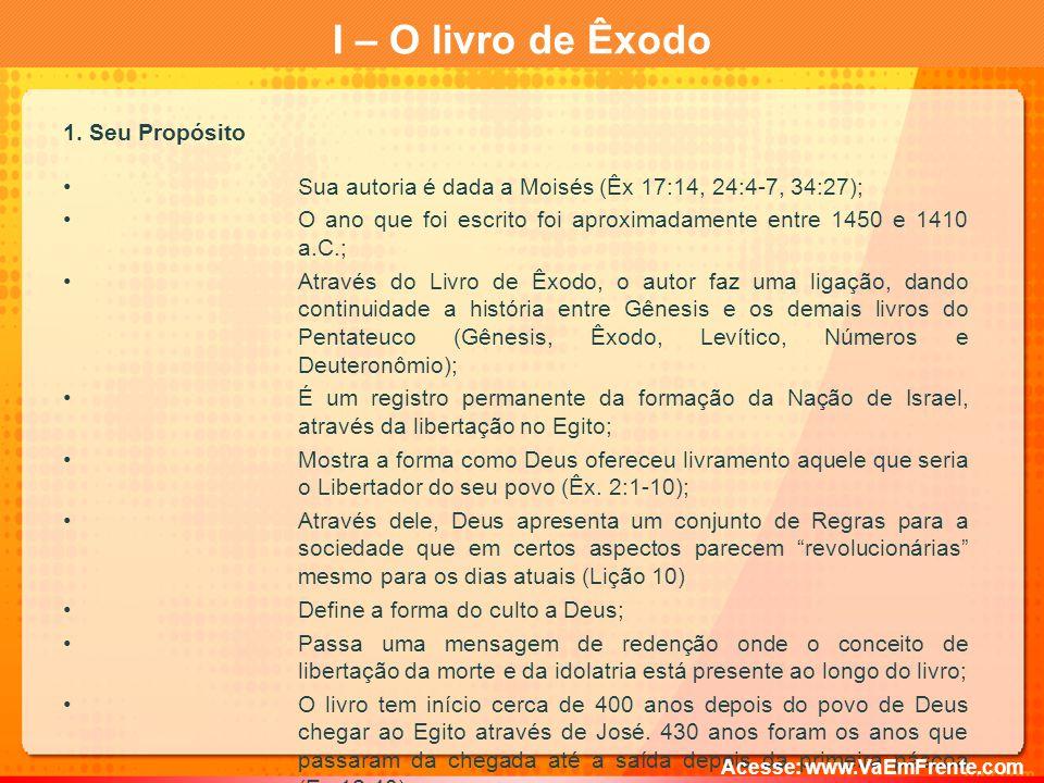 I – O livro de Êxodo 1. Seu Propósito