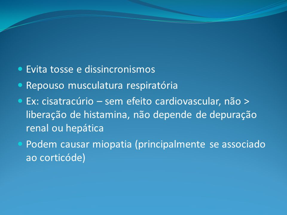 Evita tosse e dissincronismos