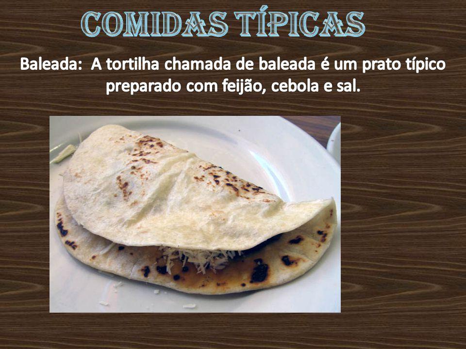 Comidas típicas Baleada: A tortilha chamada de baleada é um prato típico preparado com feijão, cebola e sal.