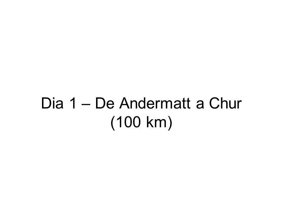 Dia 1 – De Andermatt a Chur (100 km)