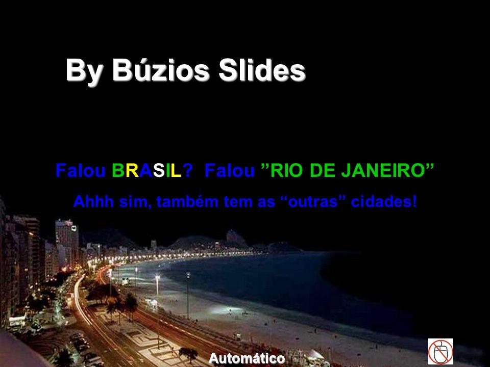 By Búzios Slides Falou BRASIL Falou RIO DE JANEIRO