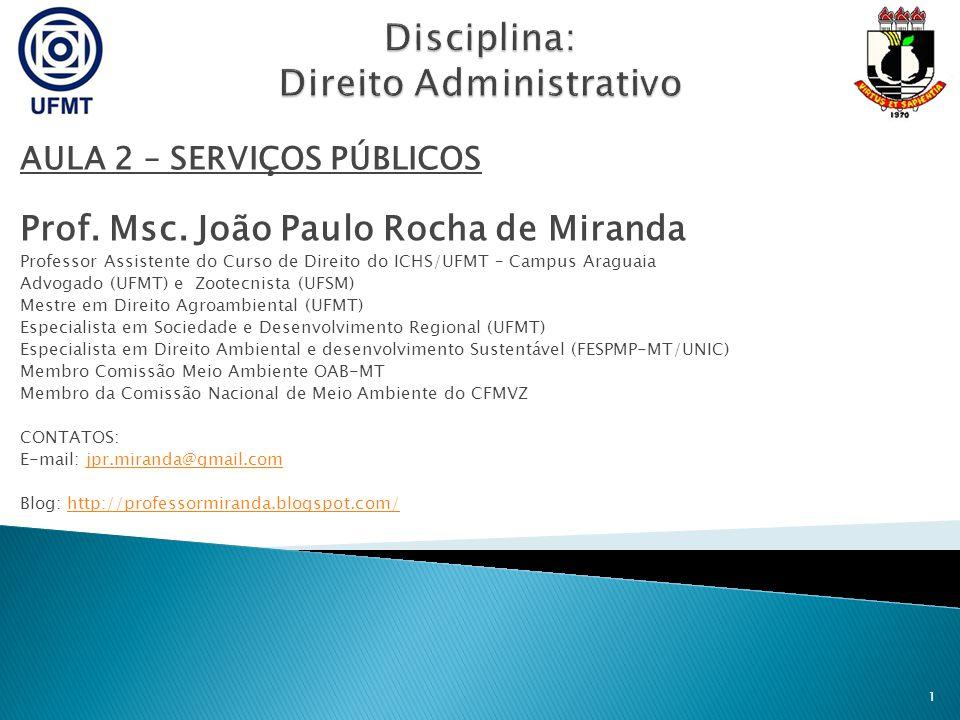 Disciplina: Direito Administrativo