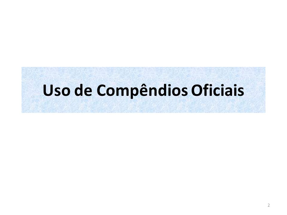 Uso de Compêndios Oficiais