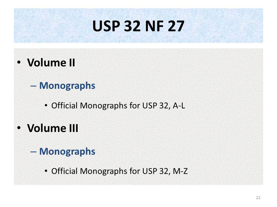 USP 32 NF 27 Volume II Volume III Monographs
