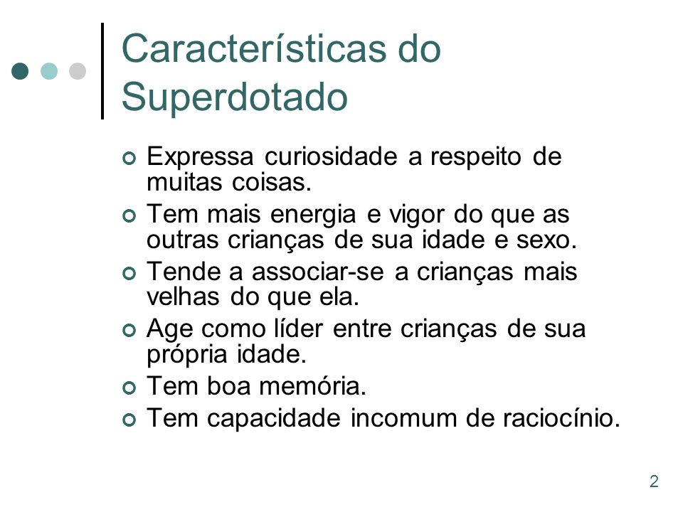 Características do Superdotado