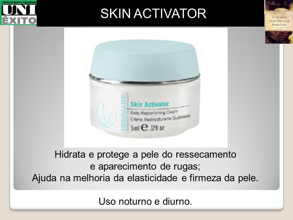 SKIN ACTIVATOR Hidrata e protege a pele do ressecamento
