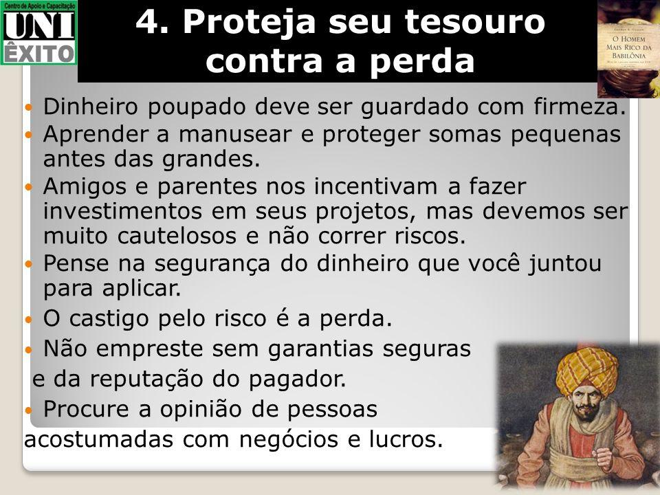 4. Proteja seu tesouro contra a perda