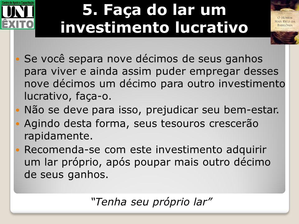 5. Faça do lar um investimento lucrativo