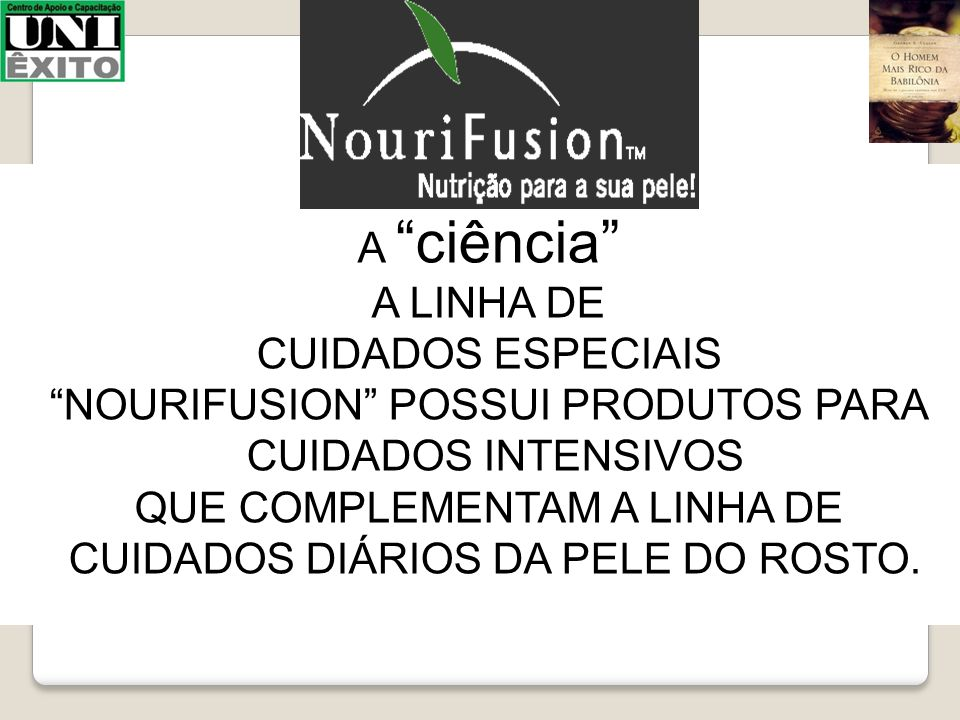 NOURIFUSION POSSUI PRODUTOS PARA CUIDADOS INTENSIVOS