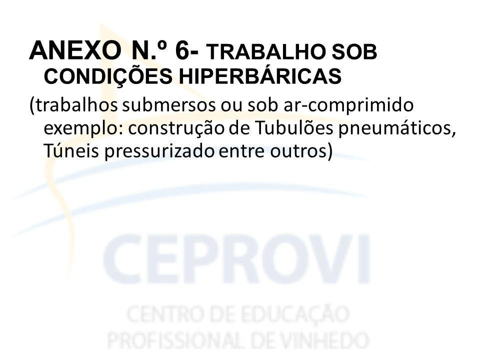 ANEXO N.º 6- TRABALHO SOB CONDIÇÕES HIPERBÁRICAS