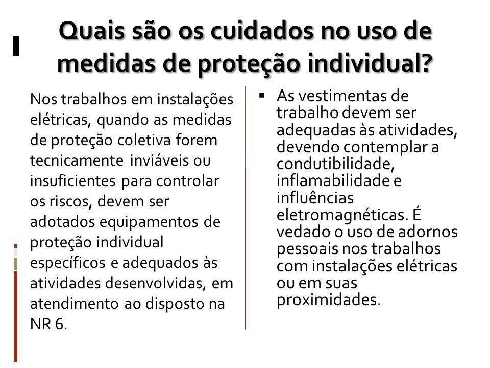 Quais são os cuidados no uso de medidas de proteção individual