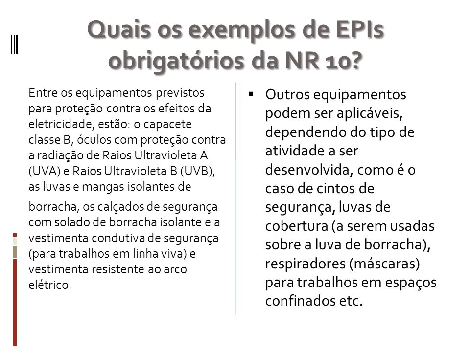 Quais os exemplos de EPIs obrigatórios da NR 10