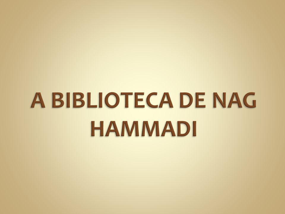 A BIBLIOTECA DE NAG HAMMADI