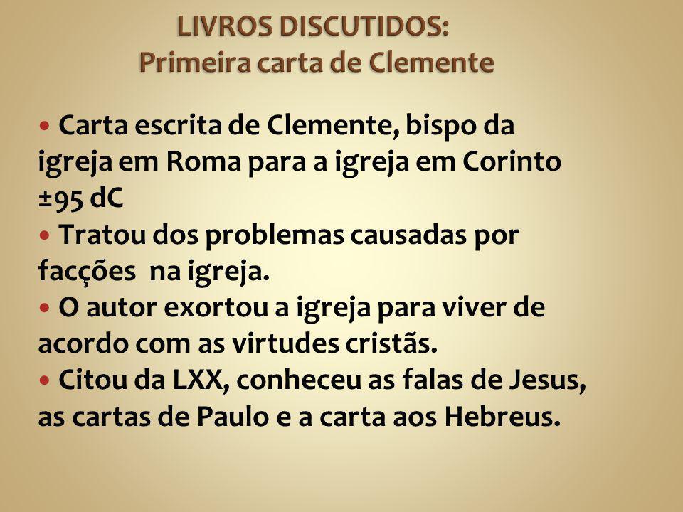 LIVROS DISCUTIDOS: Primeira carta de Clemente
