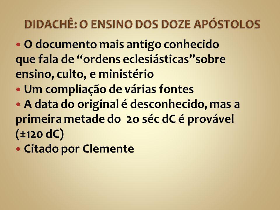 DIDACHÊ: O ENSINO DOS DOZE APÓSTOLOS