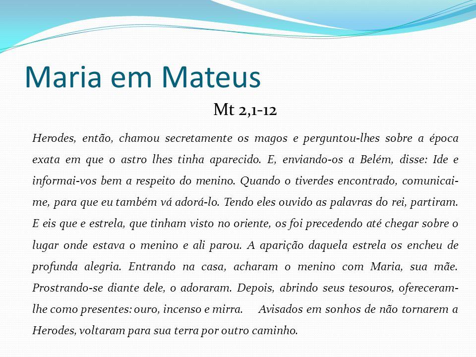 Maria em Mateus Mt 2,1-12.
