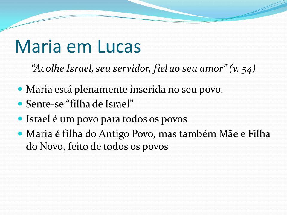 Acolhe Israel, seu servidor, fiel ao seu amor (v. 54)