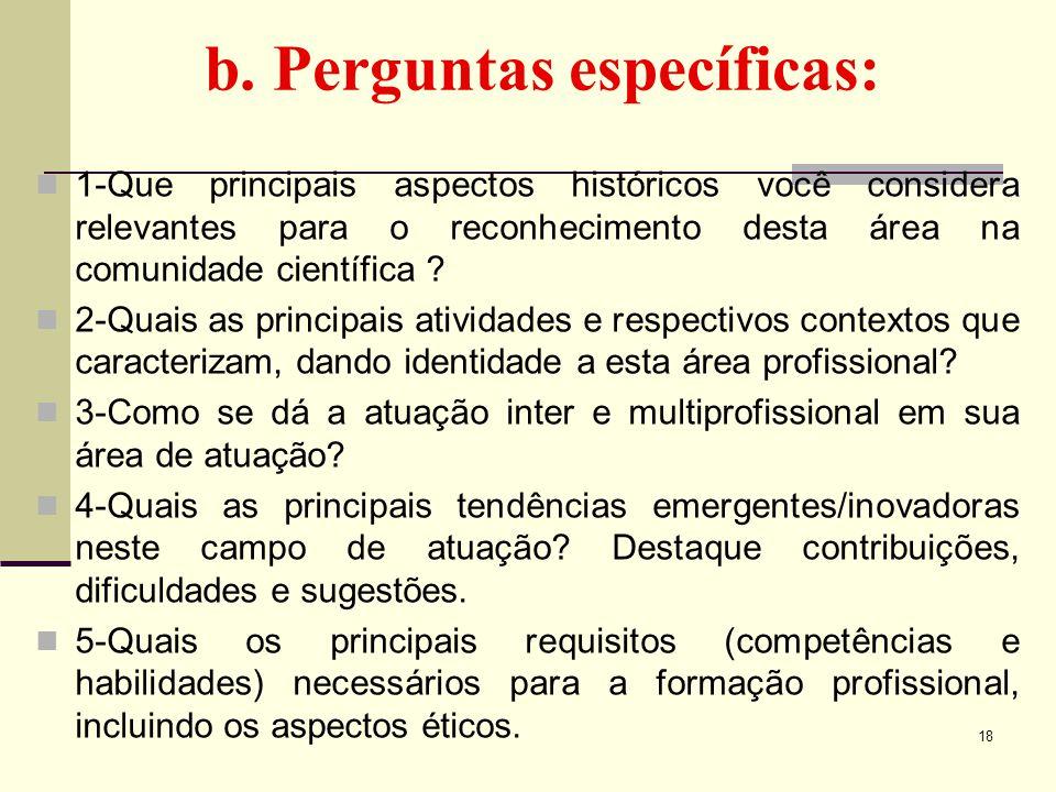 b. Perguntas específicas: