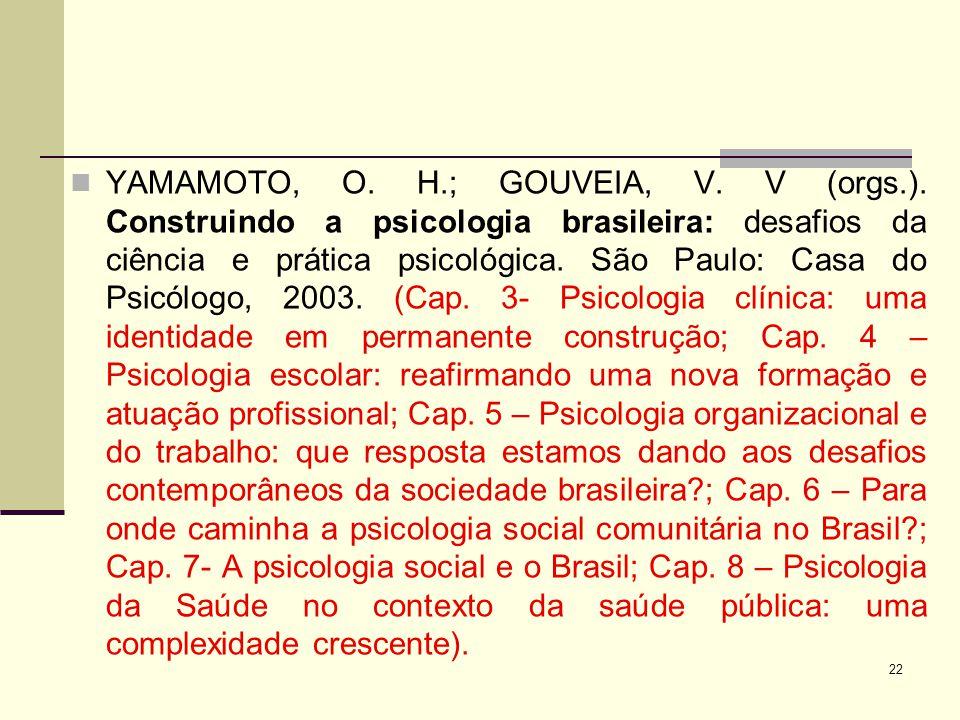 YAMAMOTO, O. H. ; GOUVEIA, V. V (orgs. )