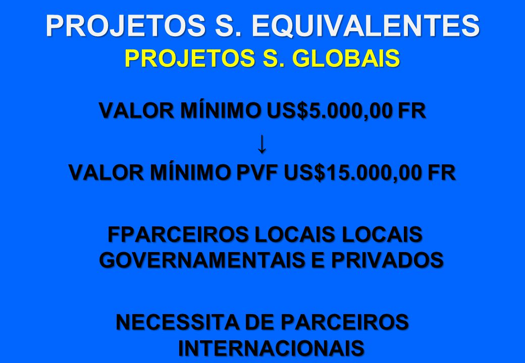 PROJETOS S. EQUIVALENTES