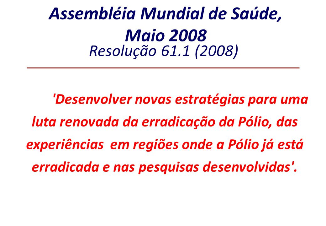Assembléia Mundial de Saúde, Maio 2008