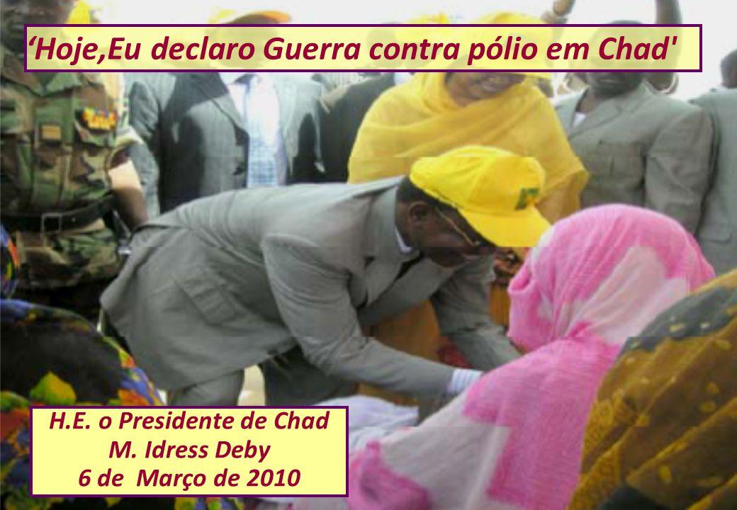 'Hoje,Eu declaro Guerra contra pólio em Chad