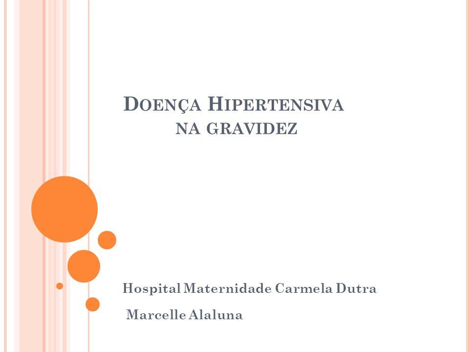 Doença Hipertensiva na gravidez