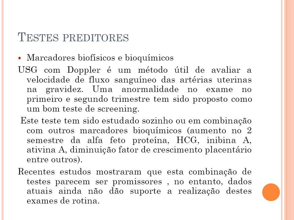 Testes preditores Marcadores biofísicos e bioquímicos