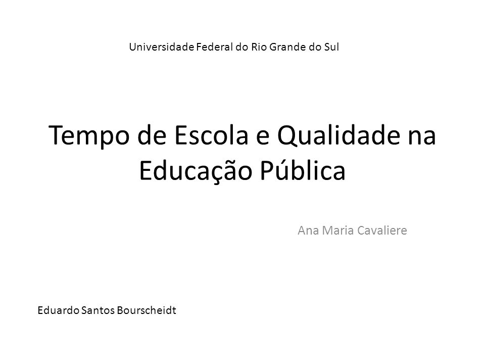 Tempo de Escola e Qualidade na Educação Pública