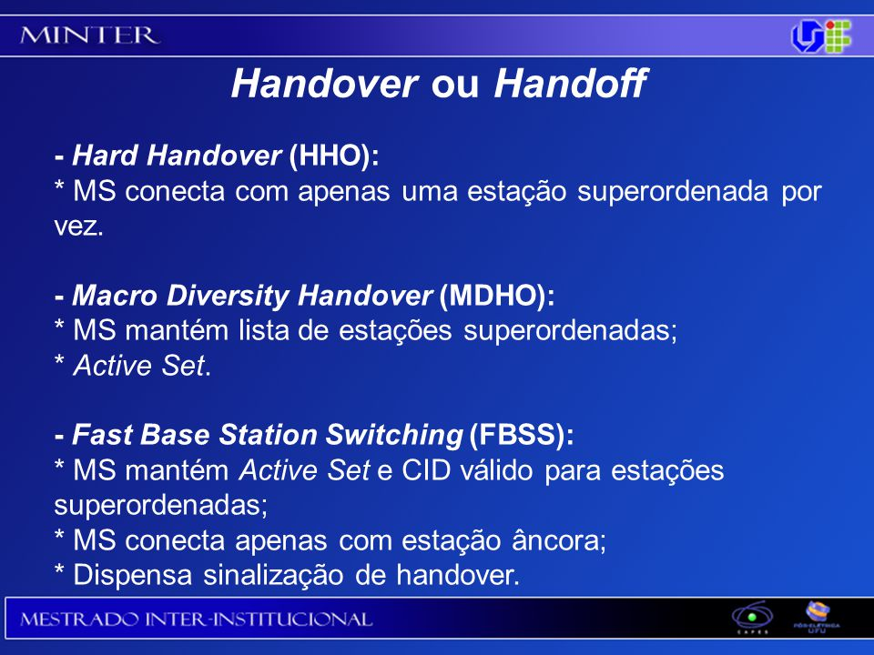 Handover ou Handoff - Hard Handover (HHO):