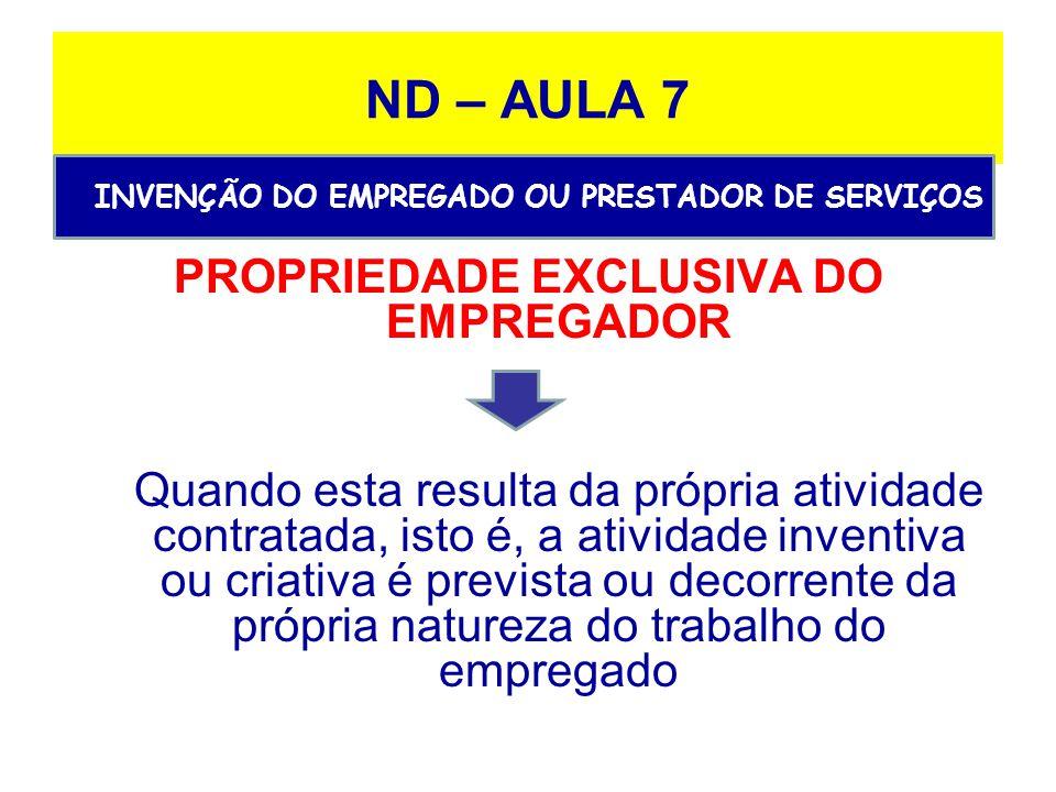PROPRIEDADE EXCLUSIVA DO EMPREGADOR