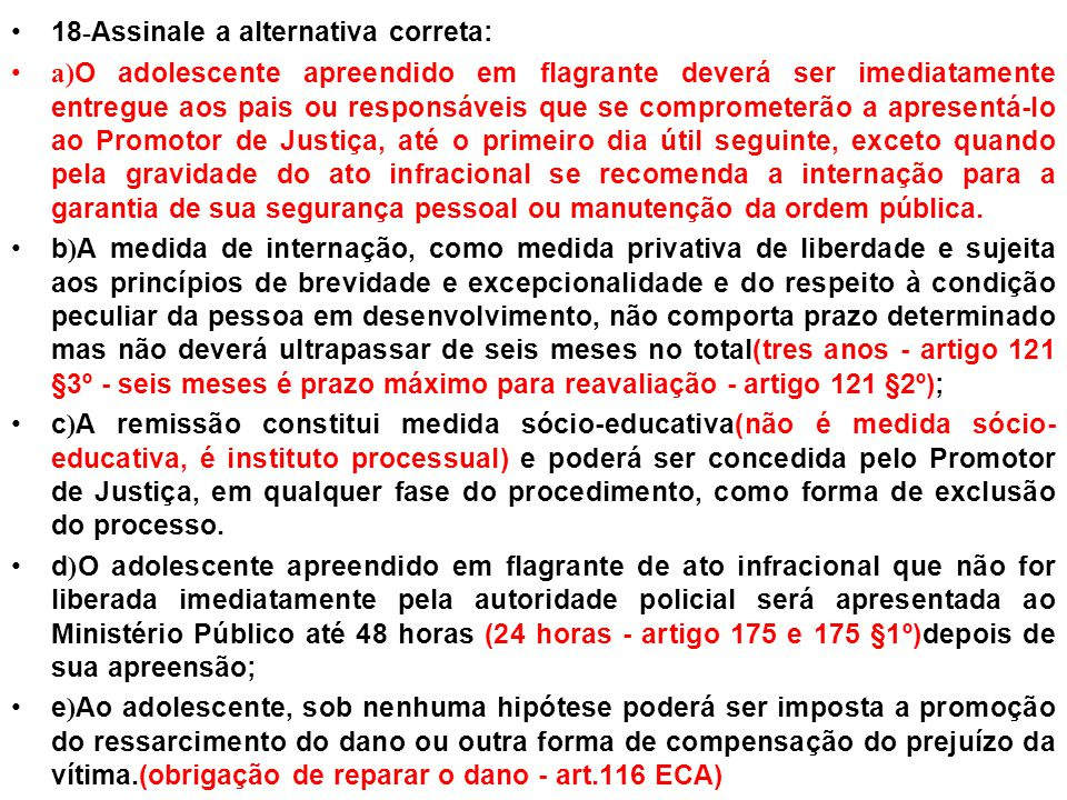 18-Assinale a alternativa correta: