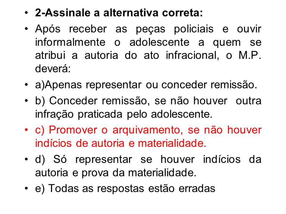 2-Assinale a alternativa correta: