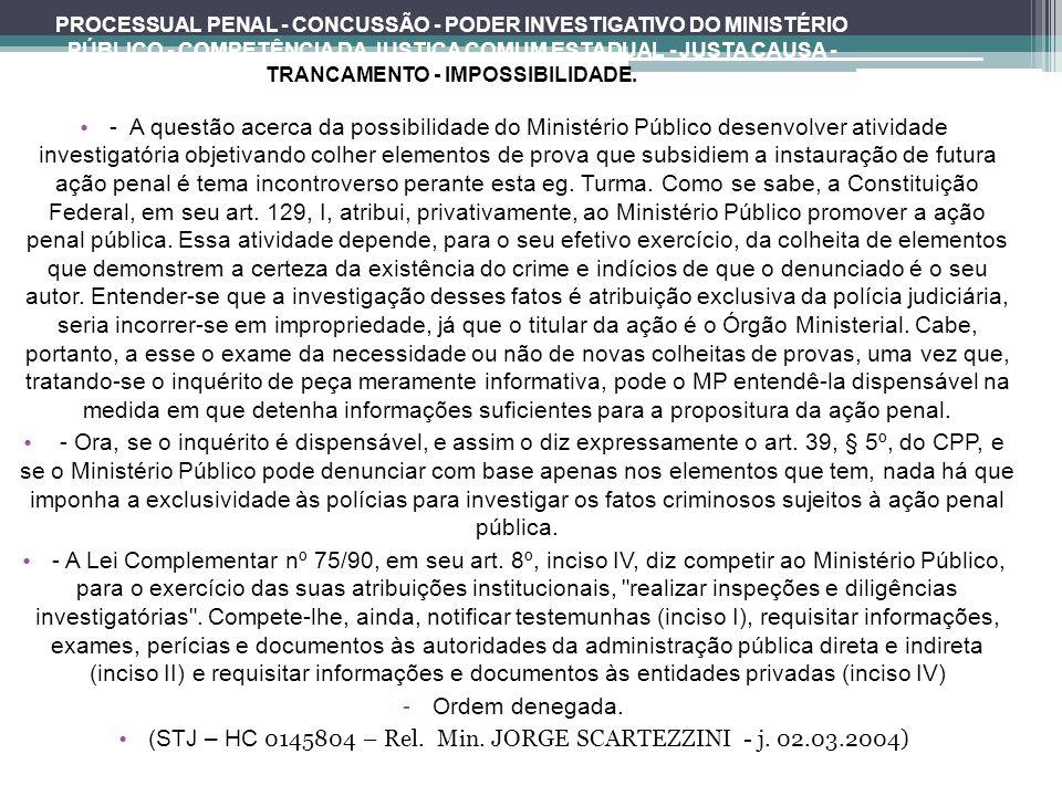 (STJ – HC 0145804 – Rel. Min. JORGE SCARTEZZINI - j. 02.03.2004)