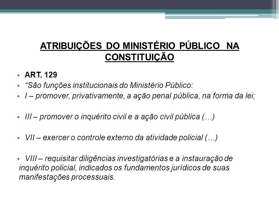 ATRIBUIÇÕES DO MINISTÉRIO PÚBLICO NA CONSTITUIÇÃO