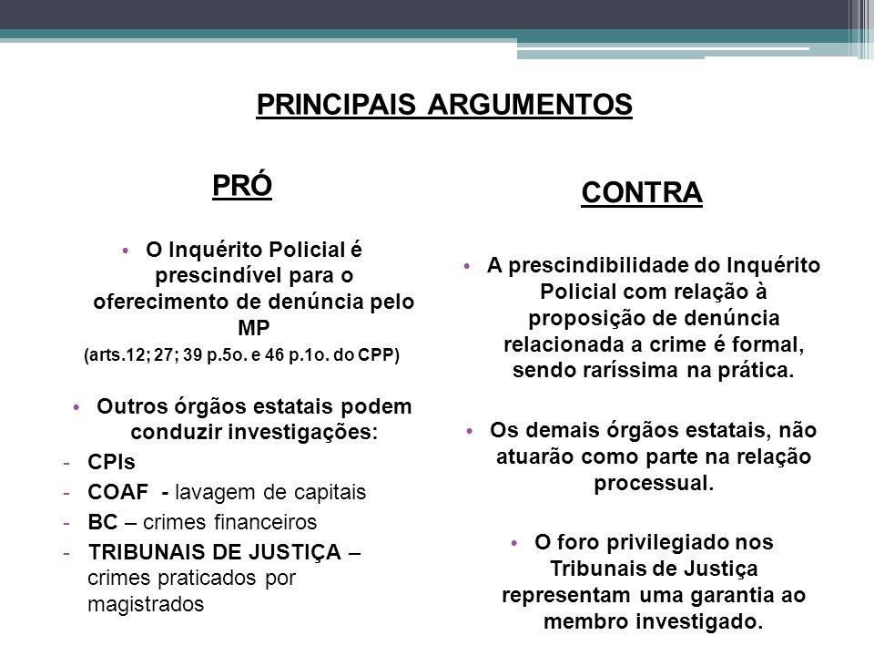 PRINCIPAIS ARGUMENTOS