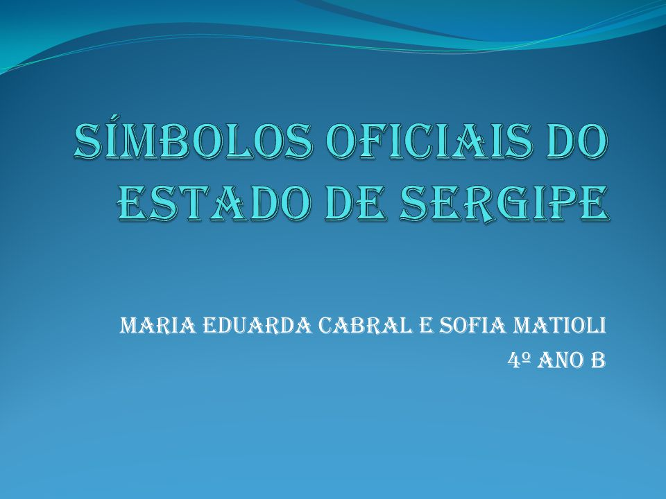 Símbolos oficiais do estado de Sergipe