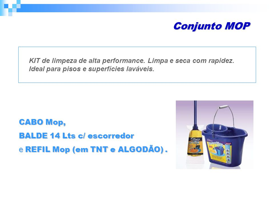 Conjunto MOP CABO Mop, BALDE 14 Lts c/ escorredor