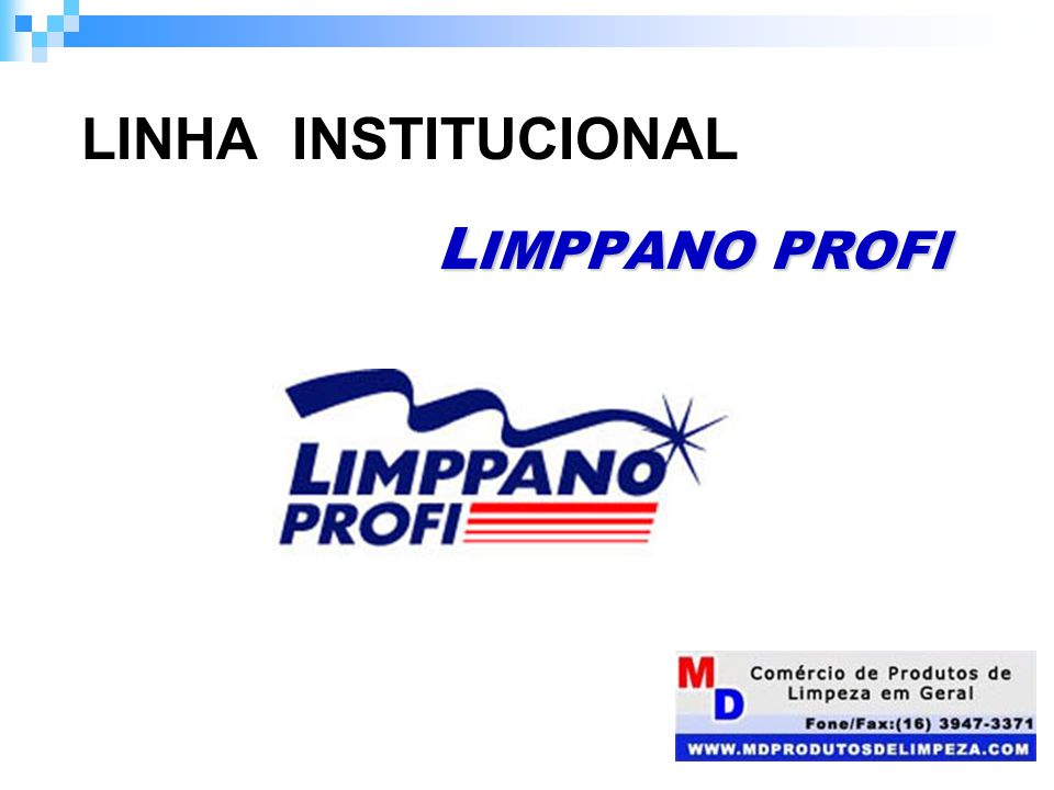 LINHA INSTITUCIONAL LIMPPANO PROFI