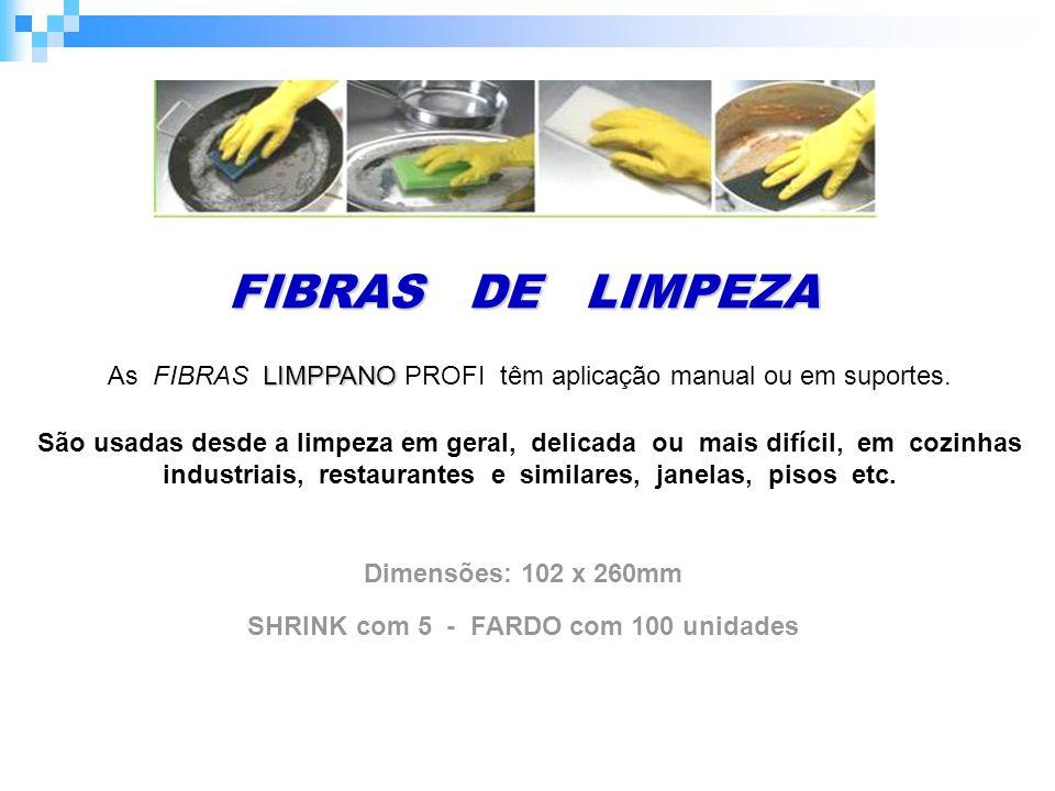 SHRINK com 5 - FARDO com 100 unidades