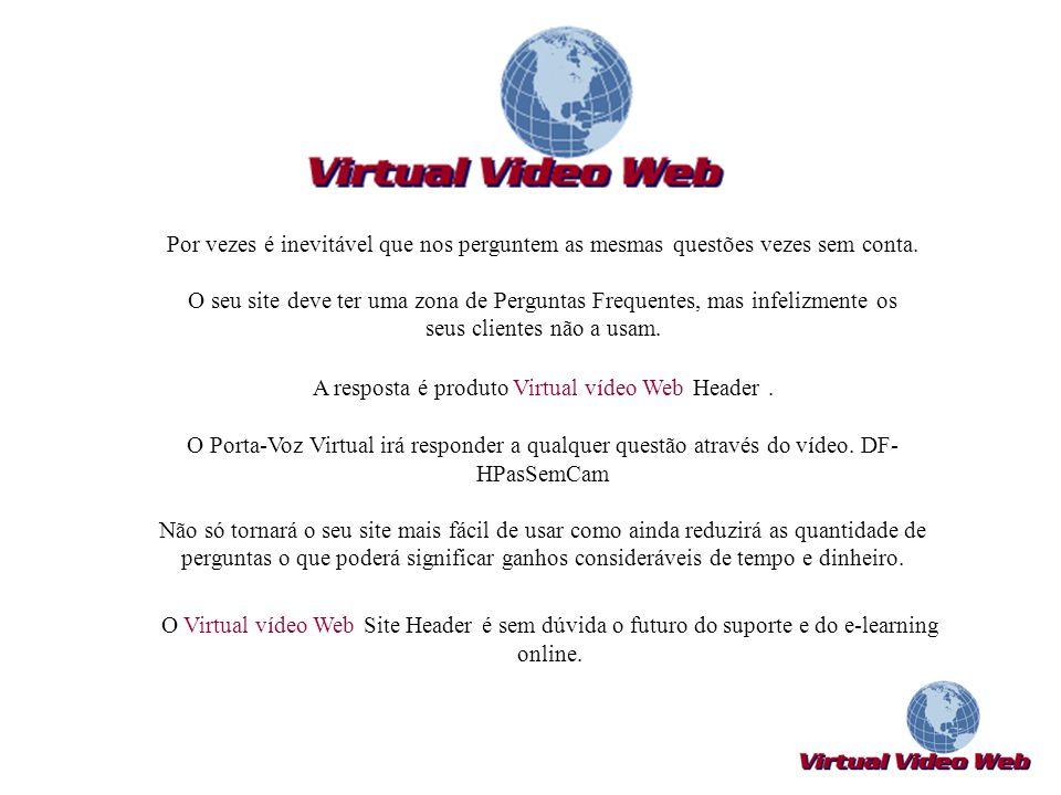 A resposta é produto Virtual vídeo Web Header .