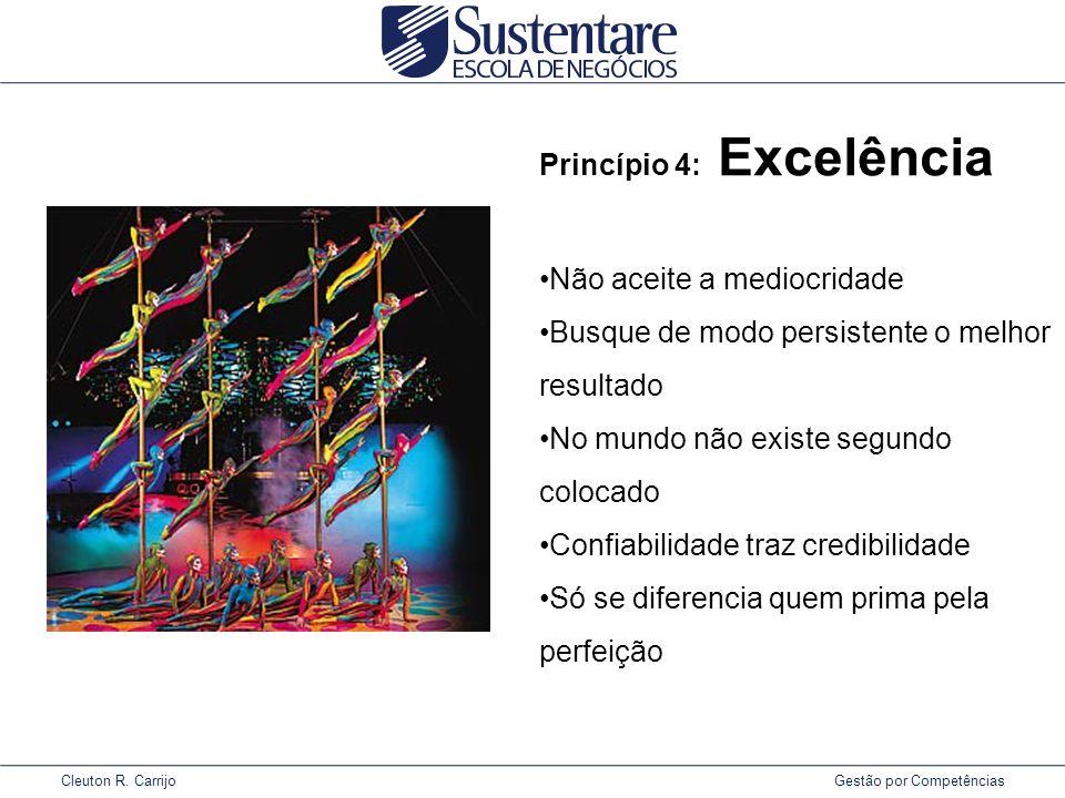 Princípio 4: Excelência