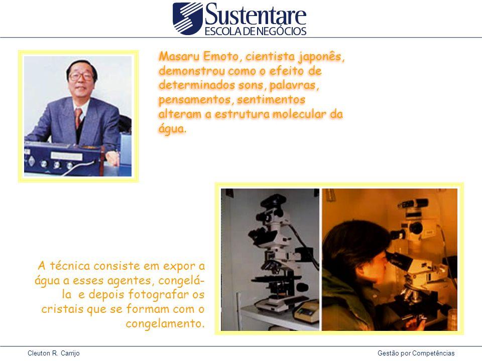 Masaru Emoto, cientista japonês, demonstrou como o efeito de determinados sons, palavras, pensamentos, sentimentos alteram a estrutura molecular da água.